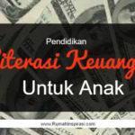 Angpao Lebaran & Pendidikan Literasi Keuangan