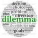 Dilemma and decision making concept in tag cloud on white background