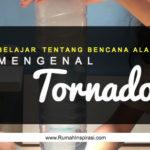 Mengenal Tornado