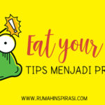 Tips Menjadi Produktif: Eat Your Frog