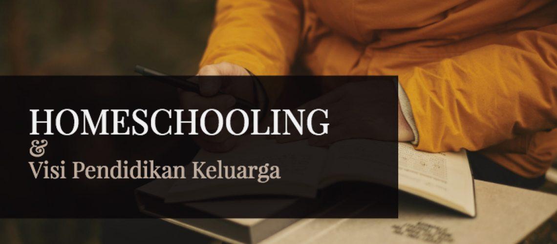 homeschooling-dan-visi-pendidikan-keluarga