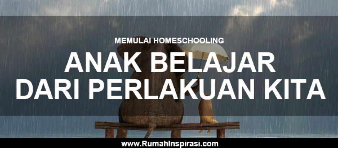 memulai-homeschooling-anak-belajar-dari-perlakuan-kita