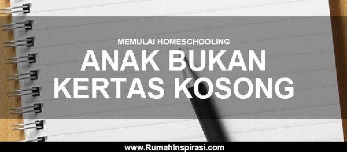 memulai-homeschooling-anak-bukan-kertas-kosong