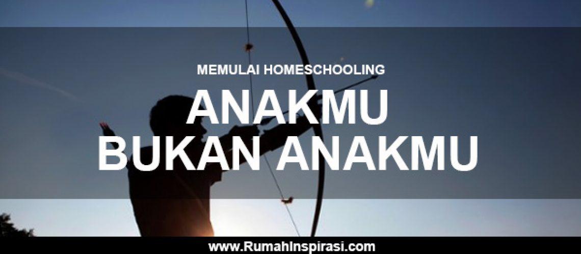 memulai-homeschooling-anakmu-bukan-anakmu