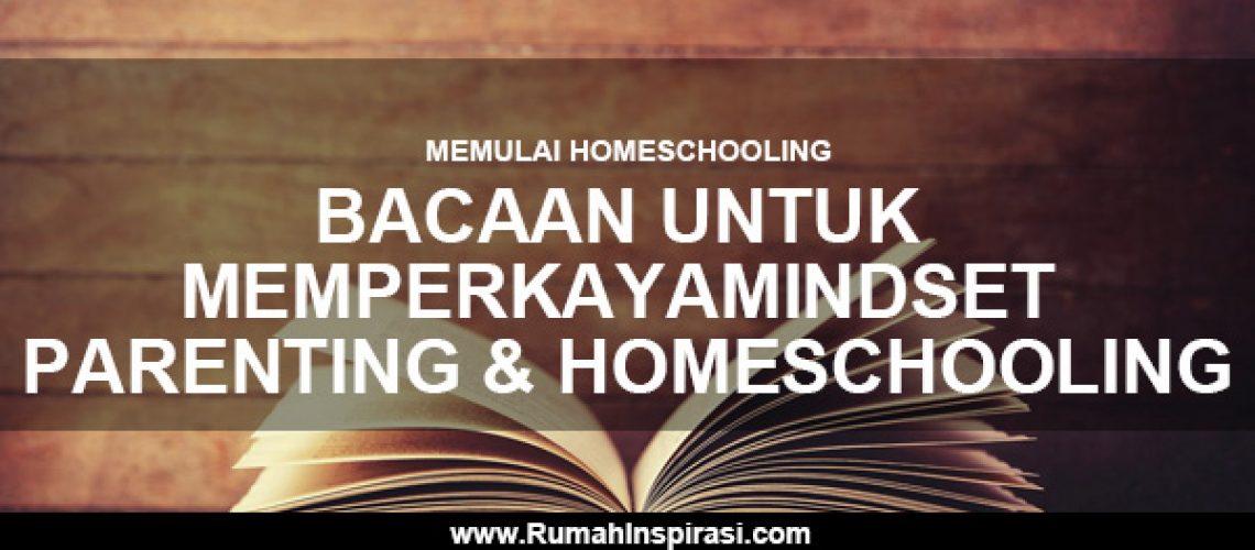 memulai-homeschooling-bacaan-untuk-memperkaya-mindset-parenting-dan-homeschooling