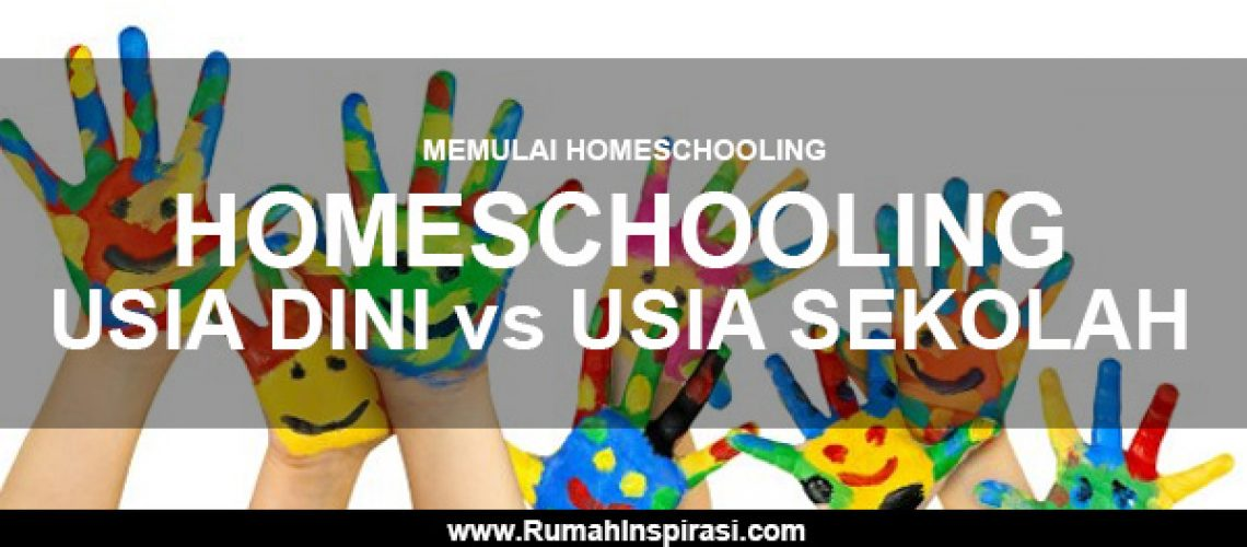 memulai-homeschooling-homeschooling-usia-dini-vs-usia-sekolah