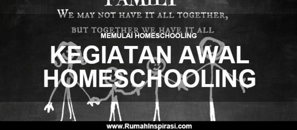 memulai-homeschooling-kegiatan-awal-homeschooling