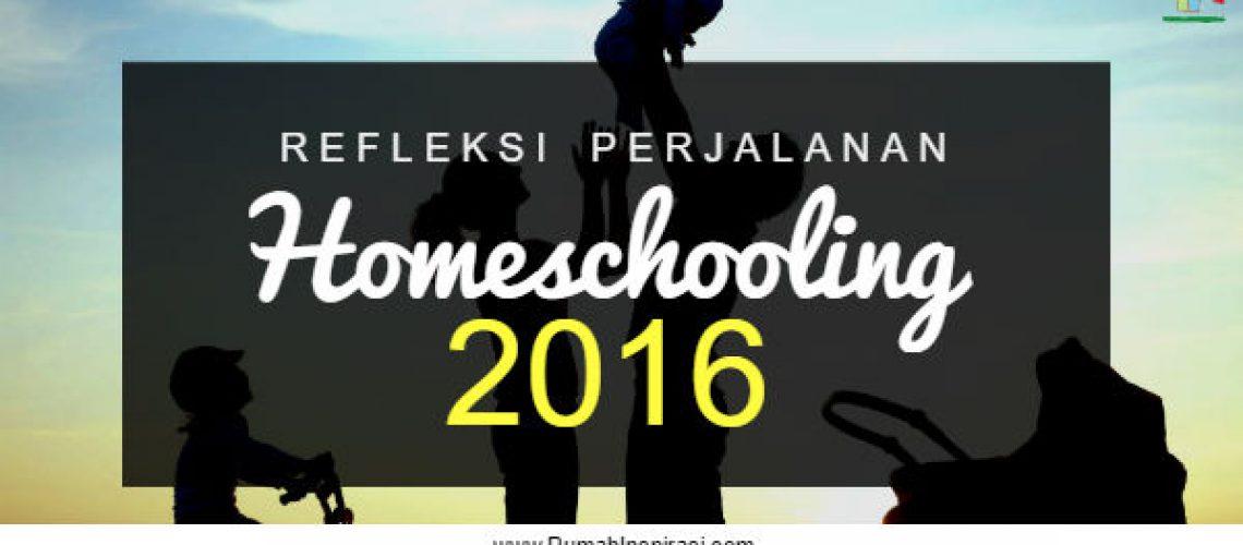 refleksi-perjalanan-homeschooling-2016